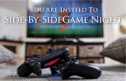 You are invited to Side-by-Side Game Night